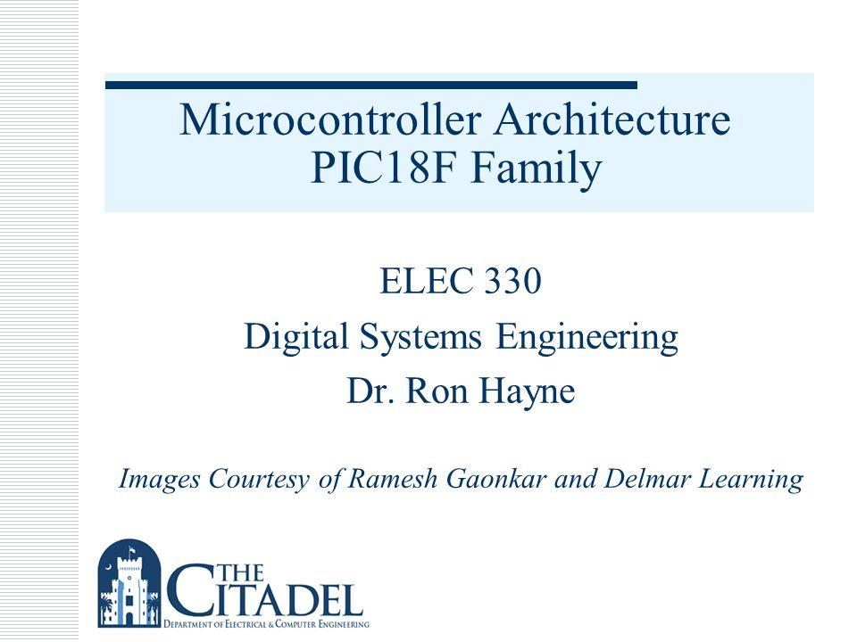 Microcontroller Architecture PIC18F Family
