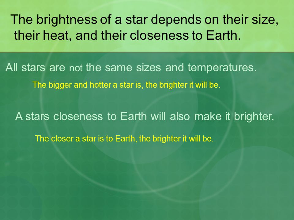 The brightness of a star depends on their size,