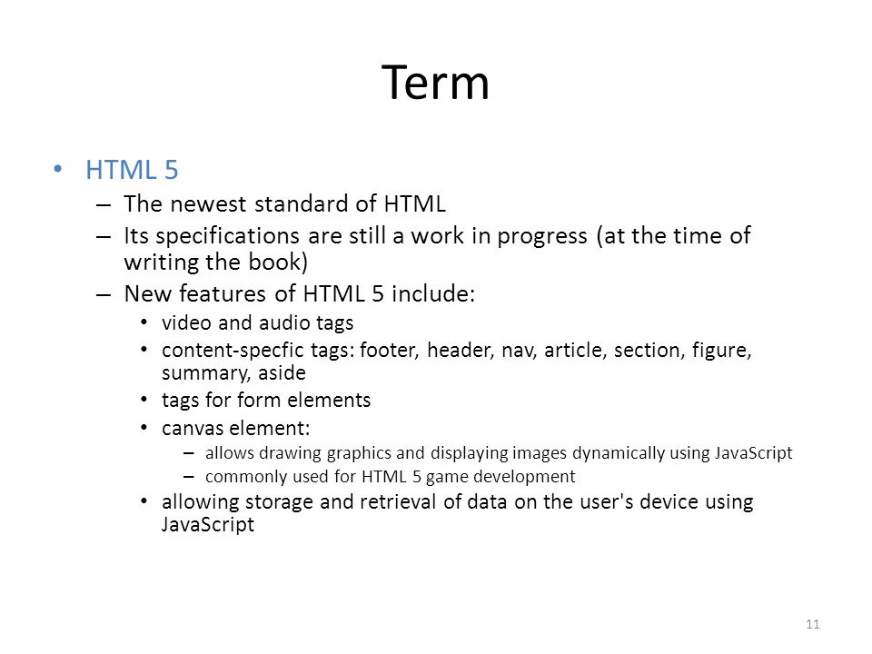 Term HTML 5 The newest standard of HTML