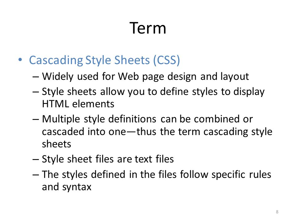 Term Cascading Style Sheets (CSS)