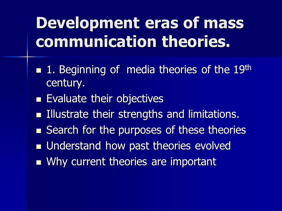 theories of masscommunication Chapter 3 - communication theory  331 systems theories of communication although semiotics still exists as a field of linguistics today, many other.