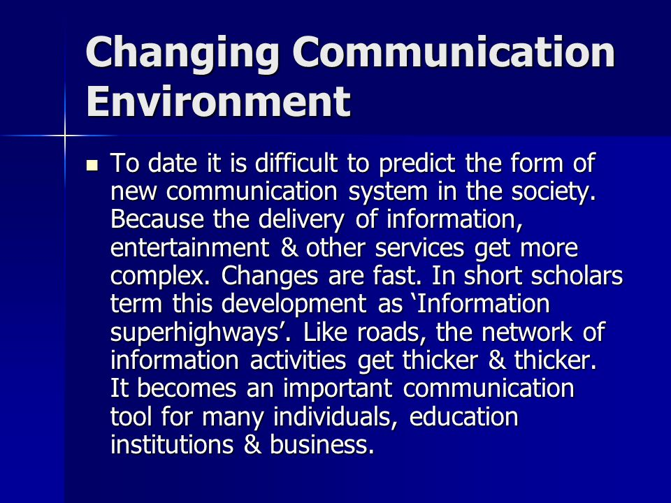 communication in business environment Definition of communication:  effective communication business communication communication channel browse dictionary by letter: # a b c.
