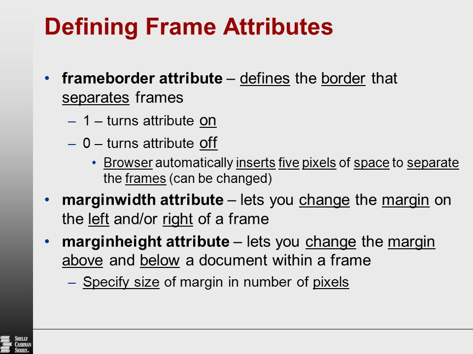 Defining Frame Attributes