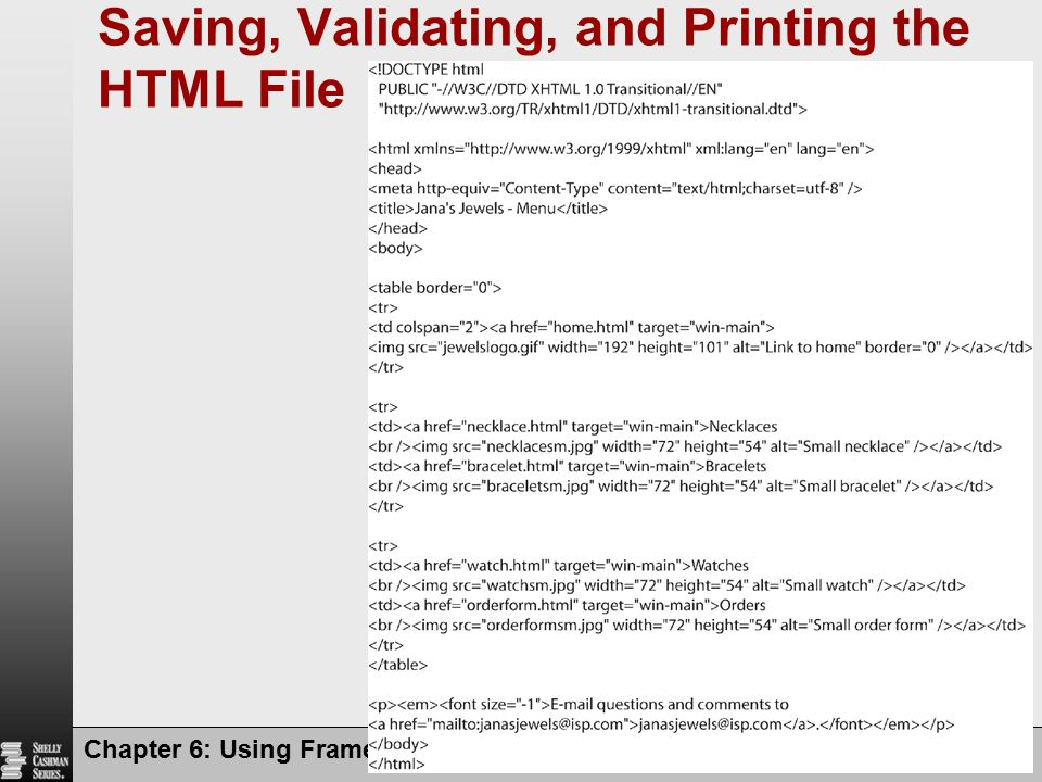 Saving, Validating, and Printing the HTML File