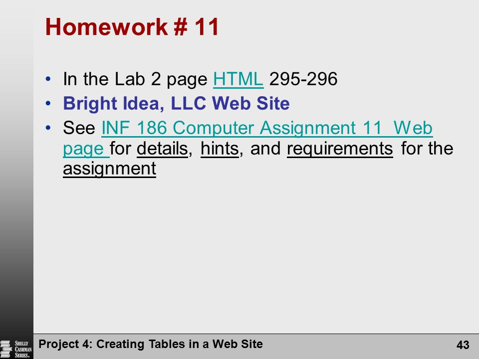 Homework # 11 In the Lab 2 page HTML Bright Idea, LLC Web Site