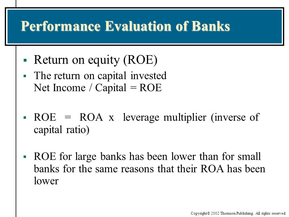 evaluating bank performance An evaluation of financial performance of private commercial  he used the roa as a measure of banks' performance and the bank size, asset management and.