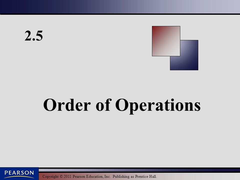2.5 Order of Operations