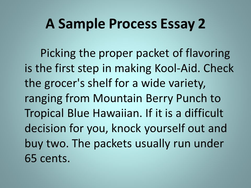 the process essay process ppt video online a sample process essay 2