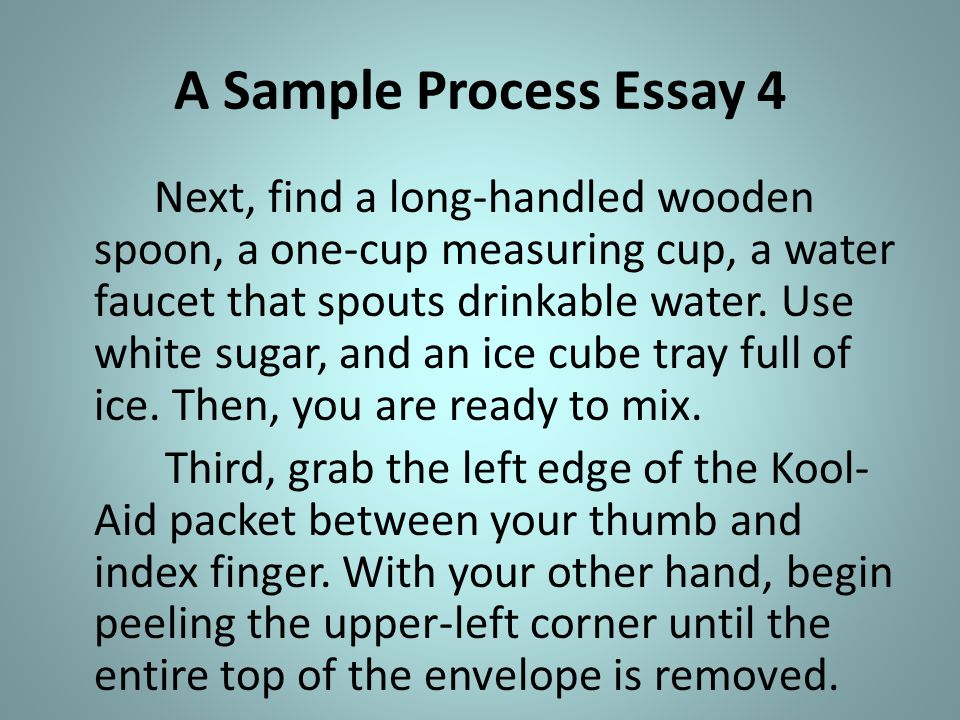 the process essay process ppt video online  a sample process essay 4