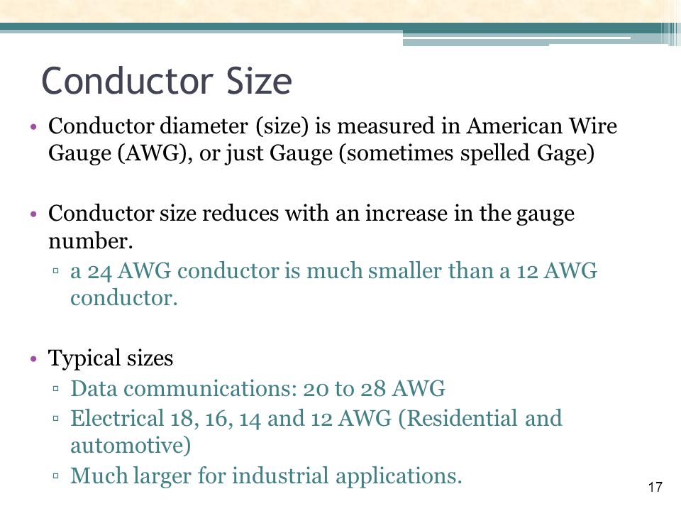 Cables and cabling infrastructure ppt download conductor size conductor diameter size is measured in american wire gauge awg greentooth Image collections