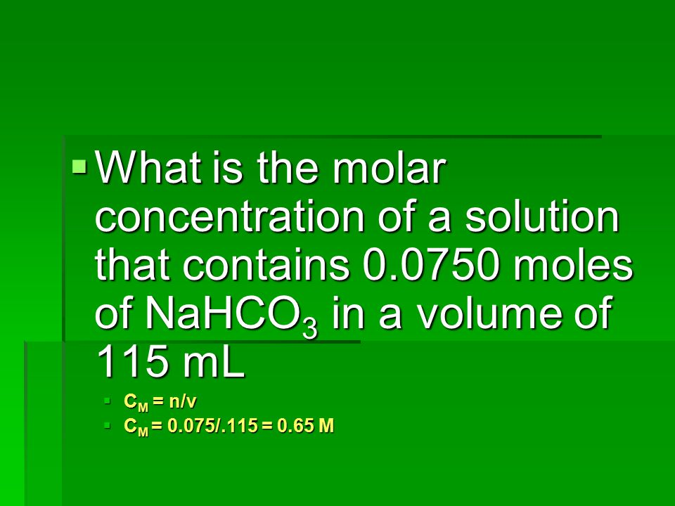 What is the molar concentration of a solution that contains 0