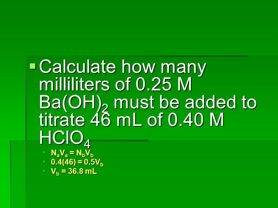 Calculate how many milliliters of 0