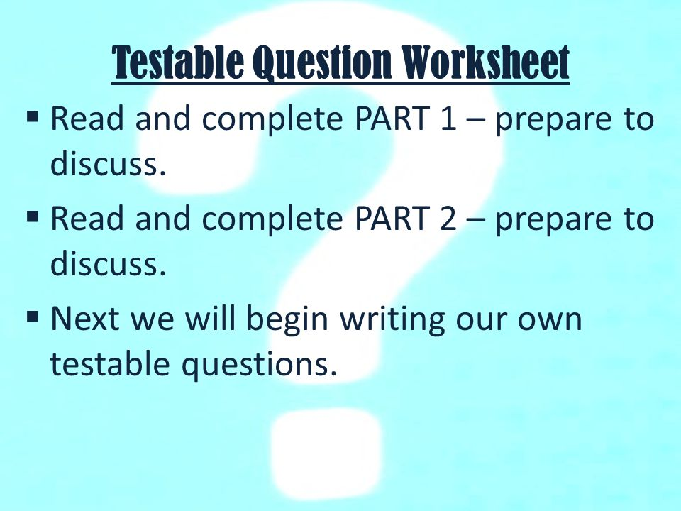 Testable Questions Learning Target I can identify and write – Testable Questions Worksheet