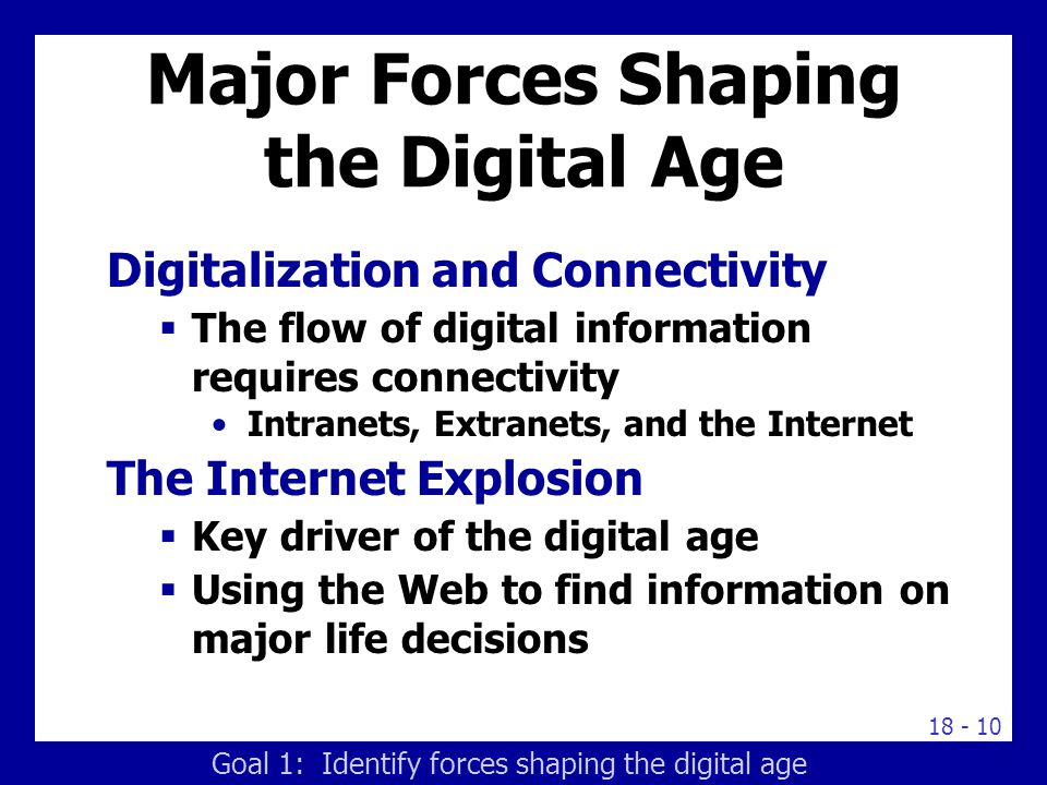 Major Forces Shaping the Digital Age