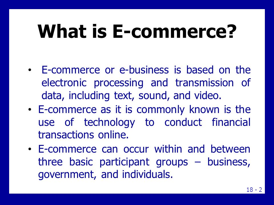 There are a number of issues affecting e-commerce