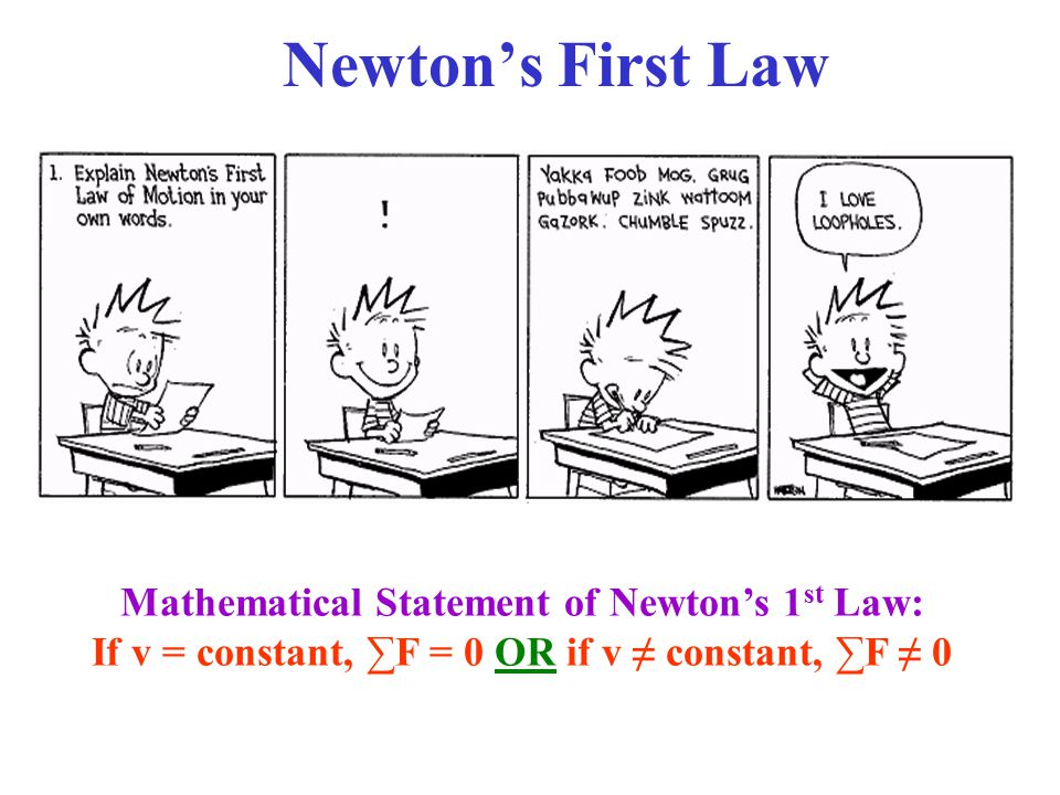 newton s first law mathematical statement of newton s 1st law ppt