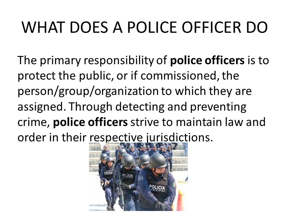 what does a police officer do