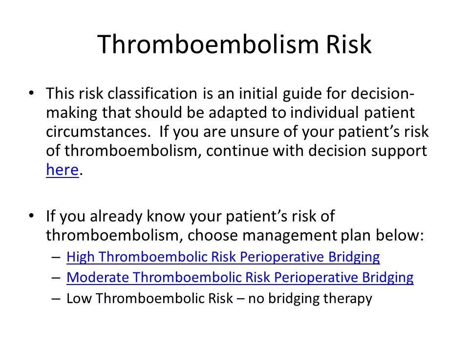 Thromboembolism Risk