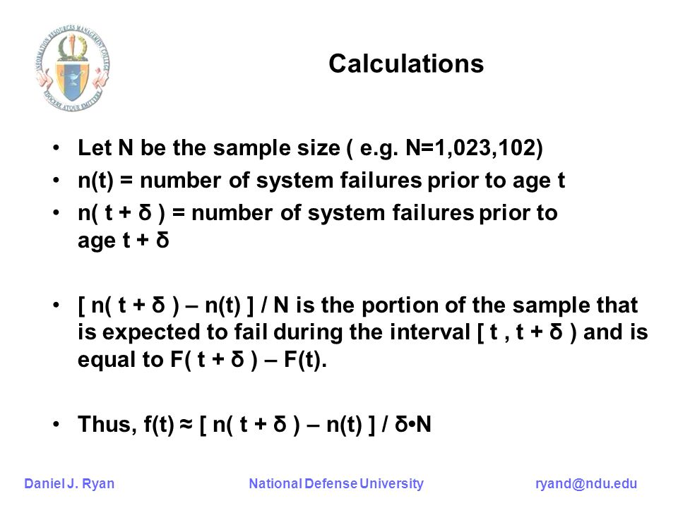 Calculations Let N be the sample size ( e.g. N=1,023,102)