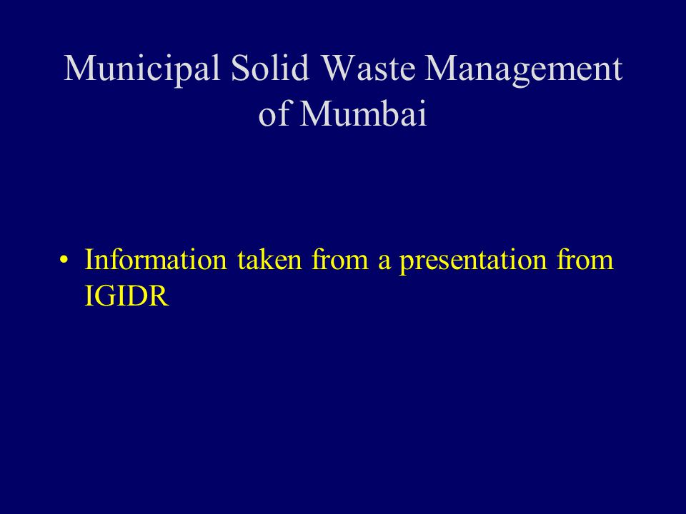 municipal solid waste management Regulation is a key tool for implementing municipal solid waste (msw)  management strategies and plans while local authorities in israel are.