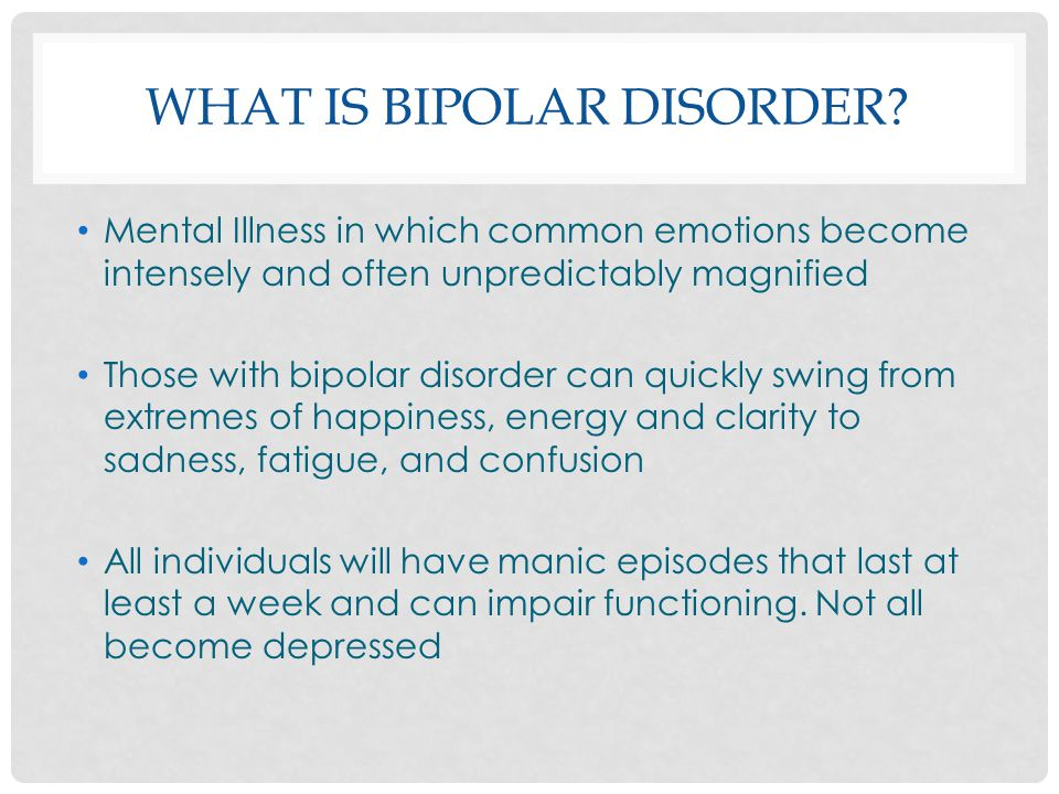 the characteristics of bipolar disorder a type of mental ailment Concerned about bipolar disorder take our 2-minute bipolar quiz to see if you may benefit from the presence of this condition in your life and also determine which type of bipolar disorder you may be your risk of developing heart disease depression & bipolar disorder.