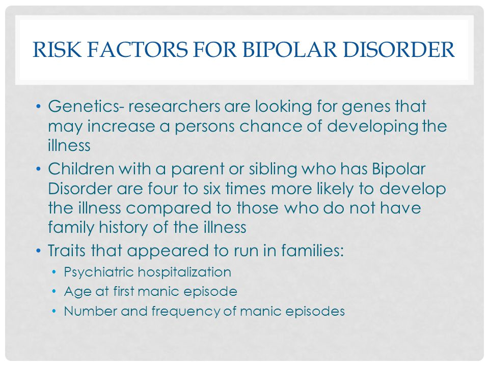 characteristics of bipolar disorder in early years Bipolar disorder used to be doug has become often display the characteristics of their personality disorder by the adolescent or early adult years.