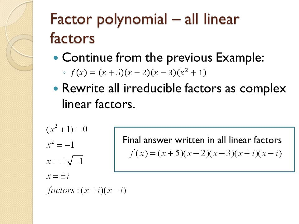 write a polynomial as a product of linear factors