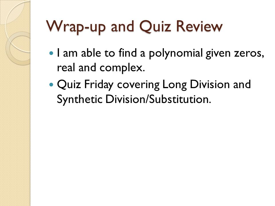 zeros of polynomial functions ppt video online download. Black Bedroom Furniture Sets. Home Design Ideas