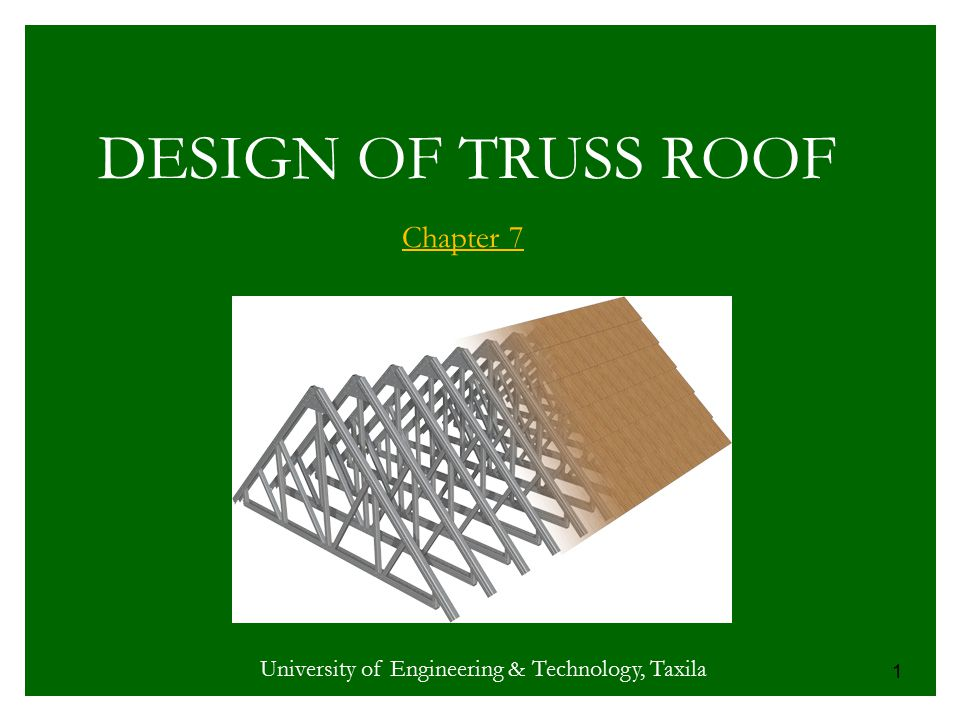 DESIGN OF TRUSS ROOF Chapter 7