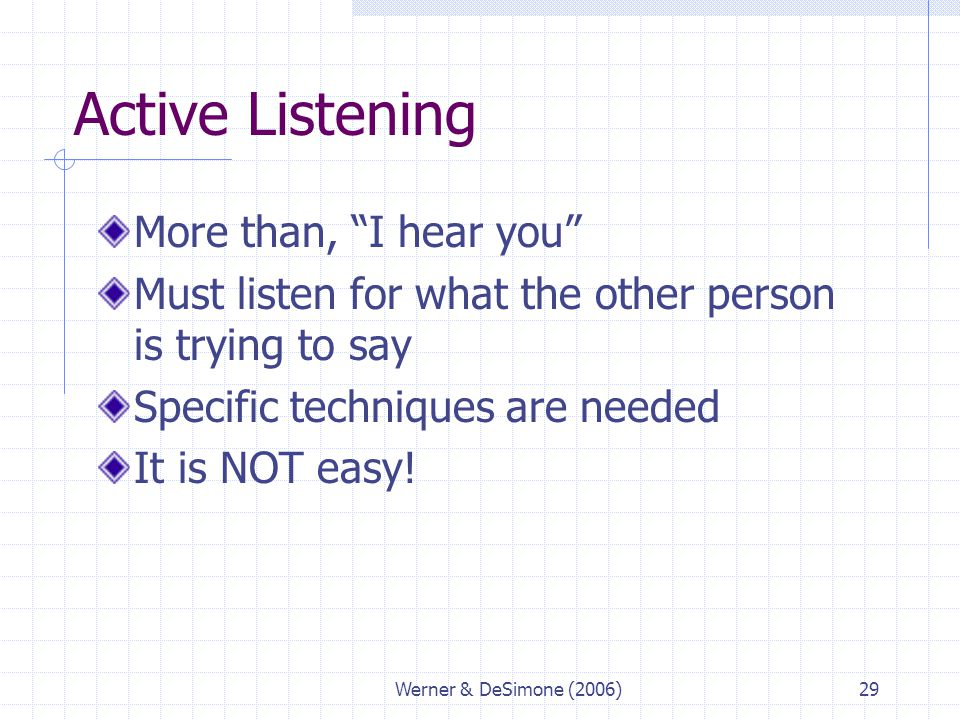 Active Listening More than, I hear you