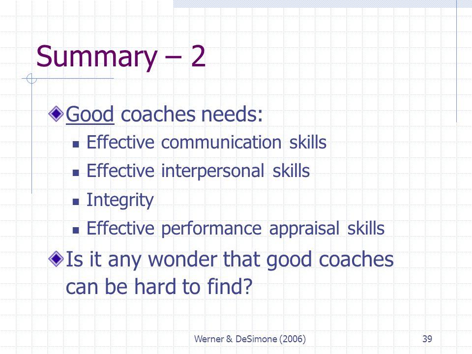 Summary – 2 Good coaches needs: