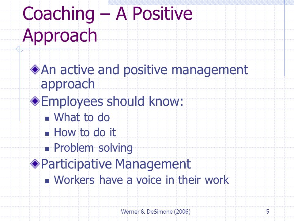 Coaching – A Positive Approach