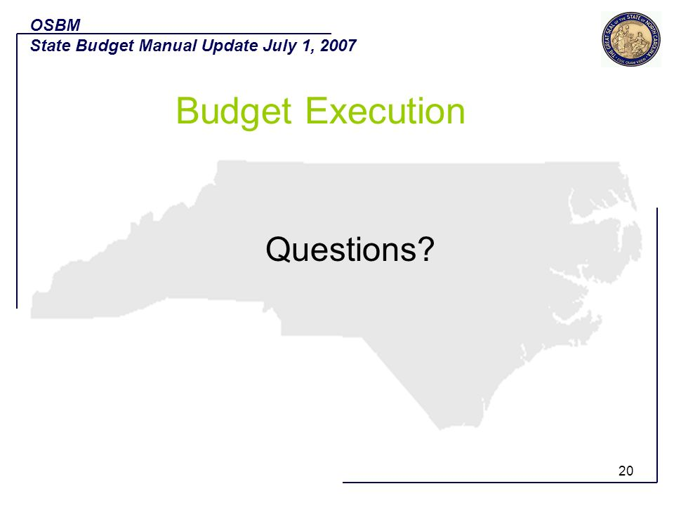 Budget Execution Questions OSBM