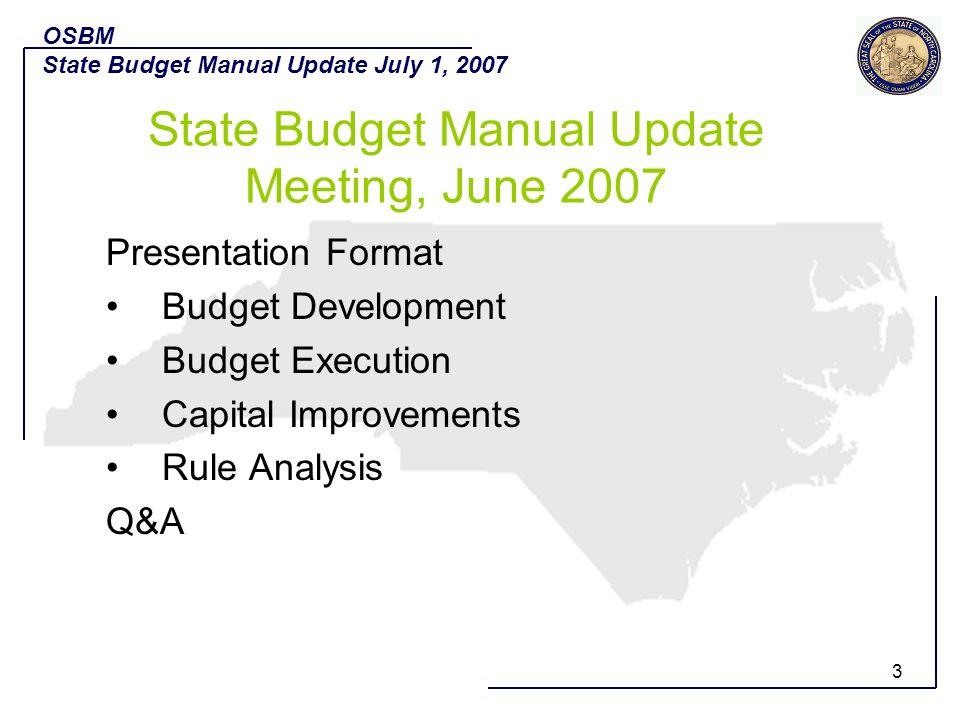 State Budget Manual Update Meeting, June 2007