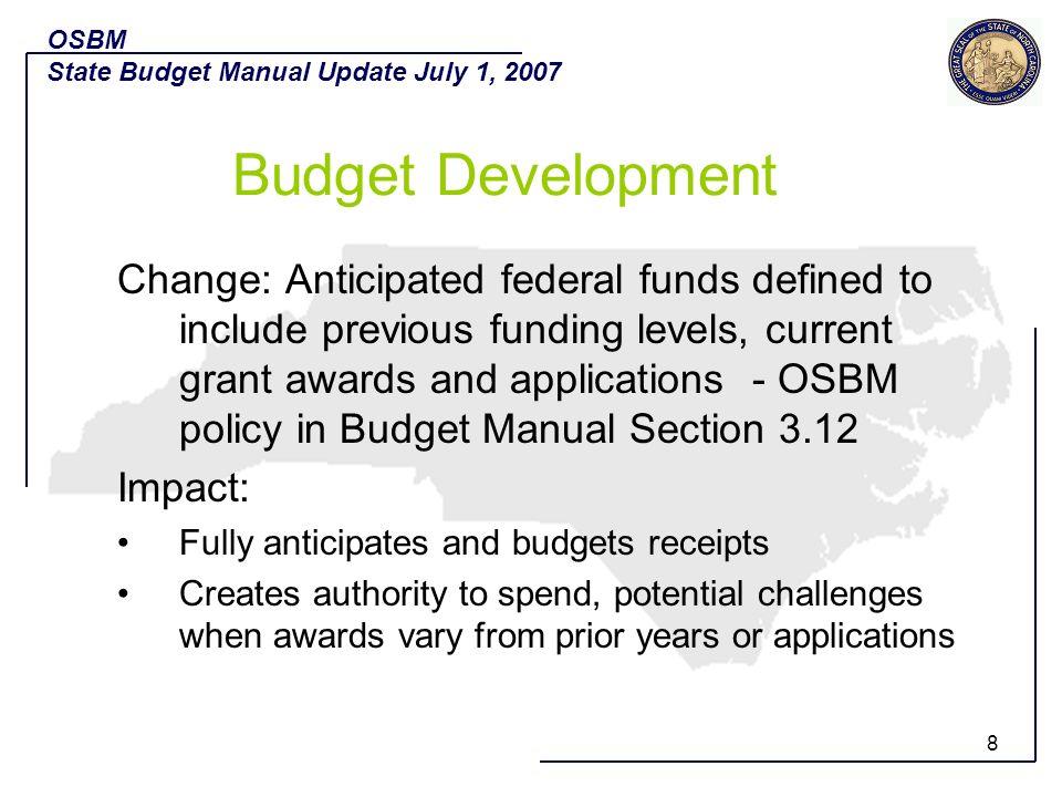 OSBM State Budget Manual Update July 1, 2007. Budget Development.