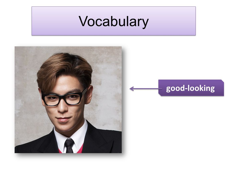 Vocabulary good-looking