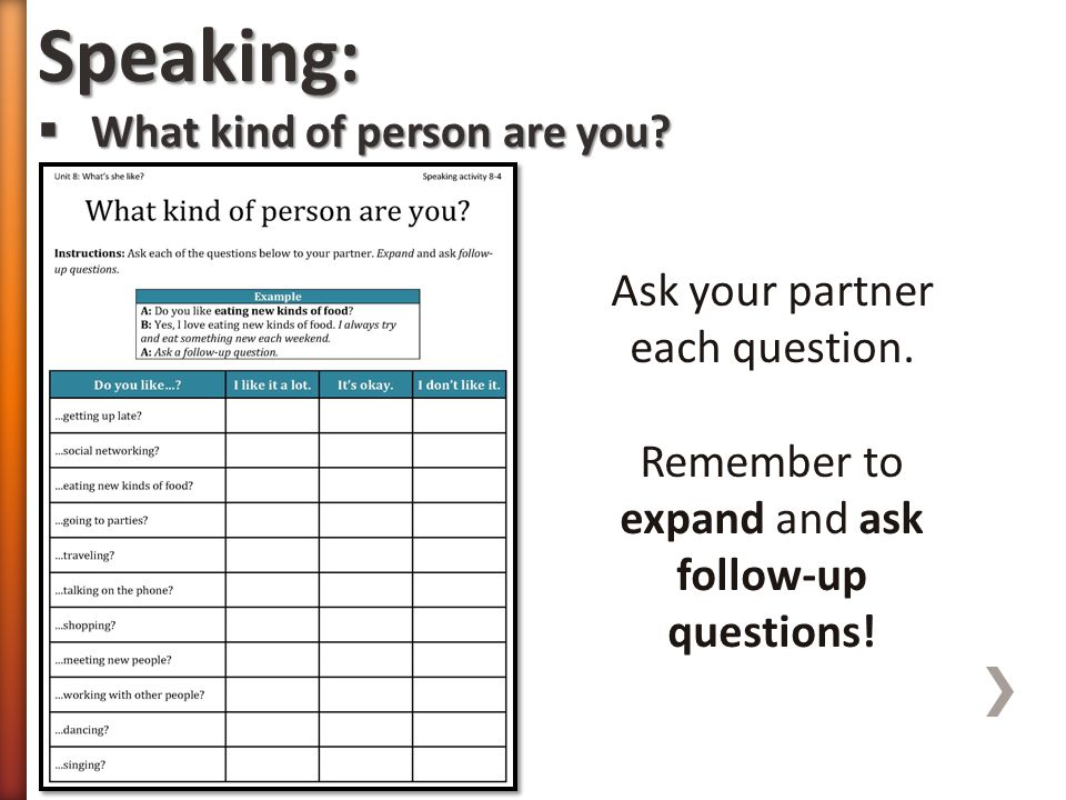 Speaking: What kind of person are you Ask your partner each question.