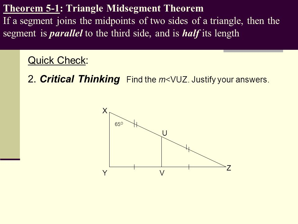 2. Critical Thinking Find the m<VUZ. Justify your answers.