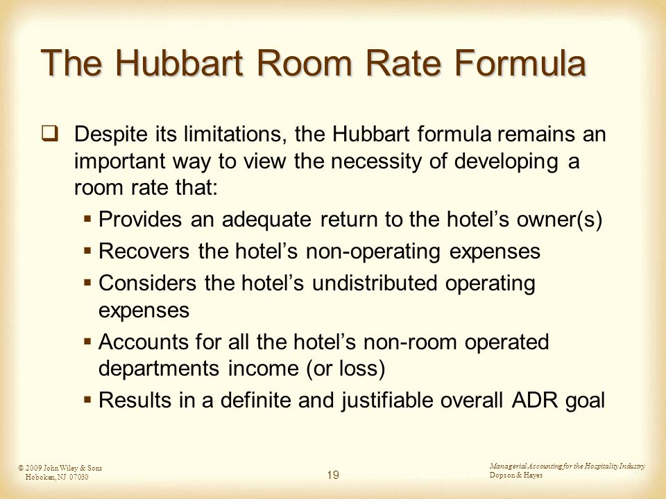 hubbarts formula Hubbart formula approachthis very approach considers operating costs,desired  profits, and expected number of rooms sold requires.