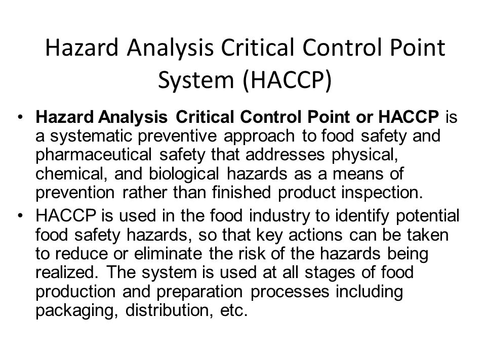 a history of the hazard analysis and critical control points a food production safety measure From agricultural production to food service application of the hazard analysis critical control point food quality & safety (formerly food quality.