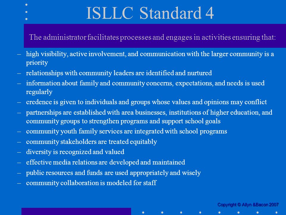 isllc standard 4 Standards for school leaders (1996) to fit the california context and emerging   state policies and local uses, the national isllc standards (2008), research.