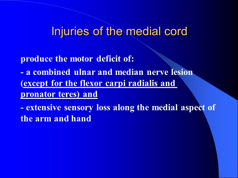Injuries of the medial cord