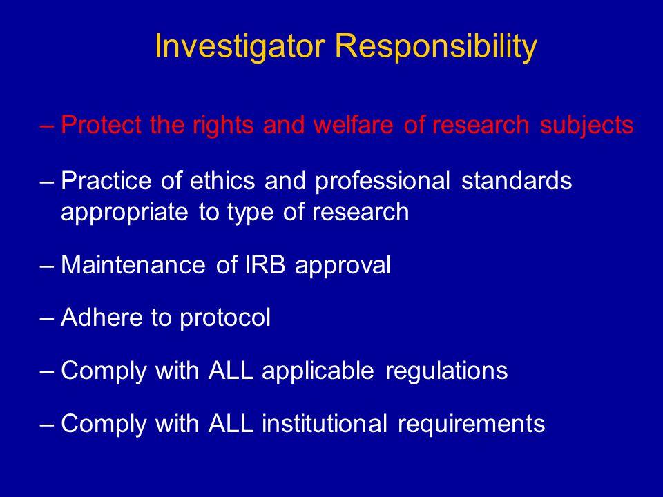 Investigator Responsibility