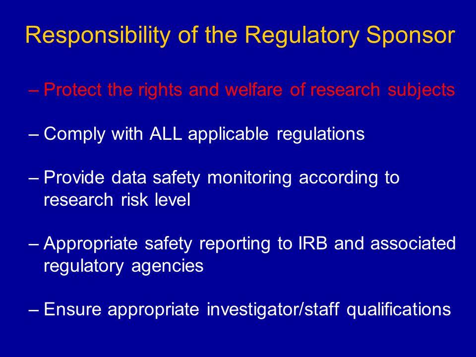 Responsibility of the Regulatory Sponsor