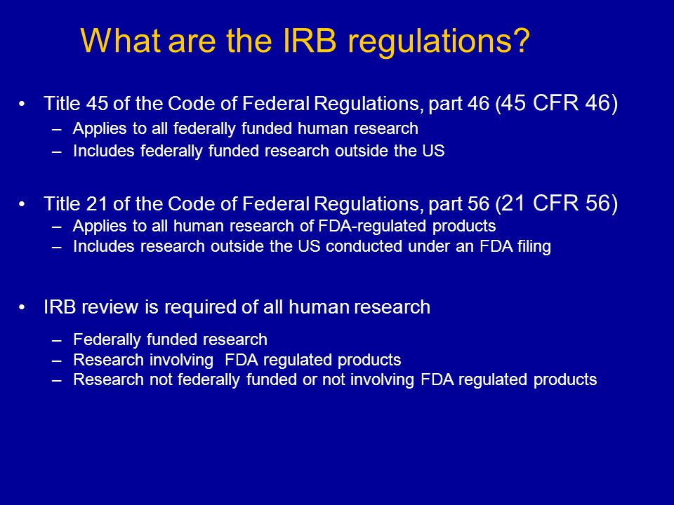 What are the IRB regulations