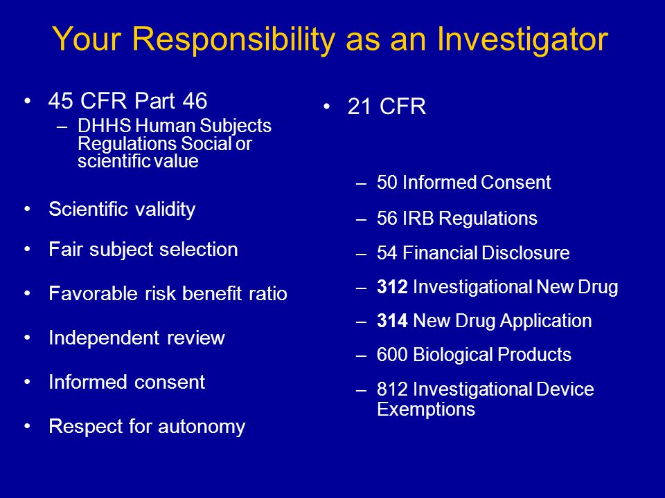 Your Responsibility as an Investigator