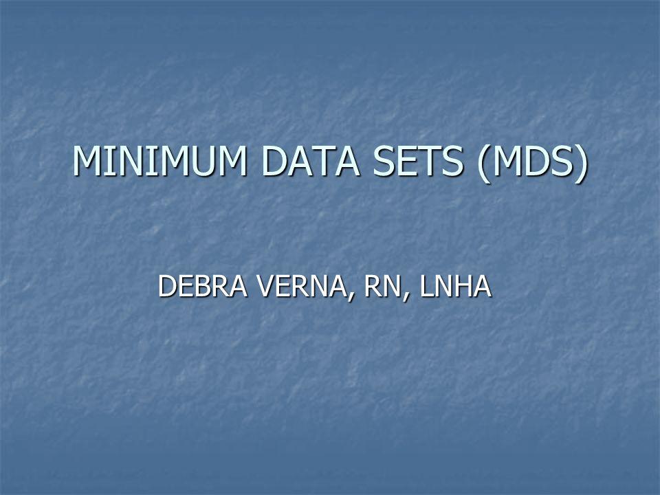 MINIMUM DATA SETS (MDS)