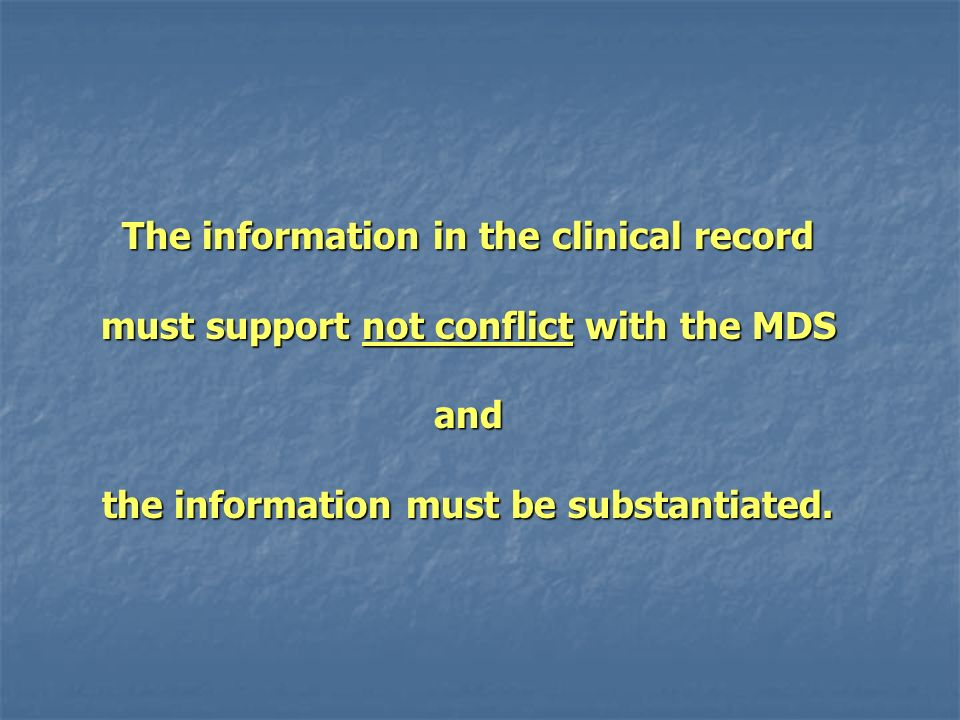 The information in the clinical record
