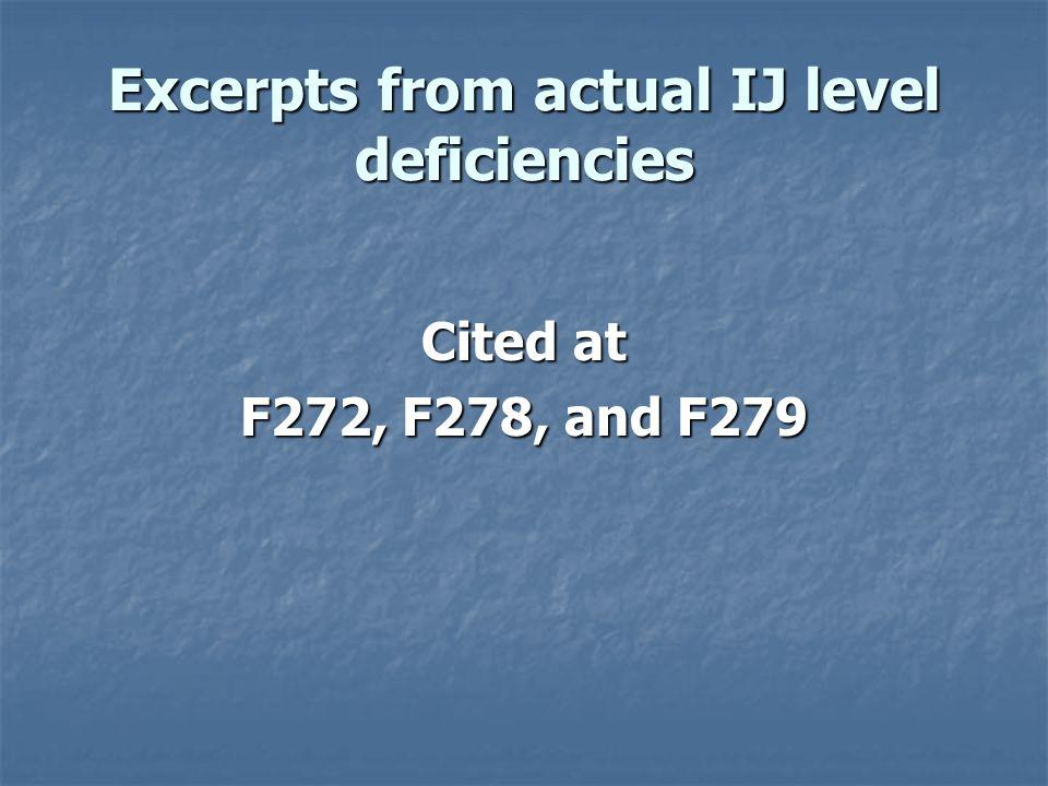 Excerpts from actual IJ level deficiencies