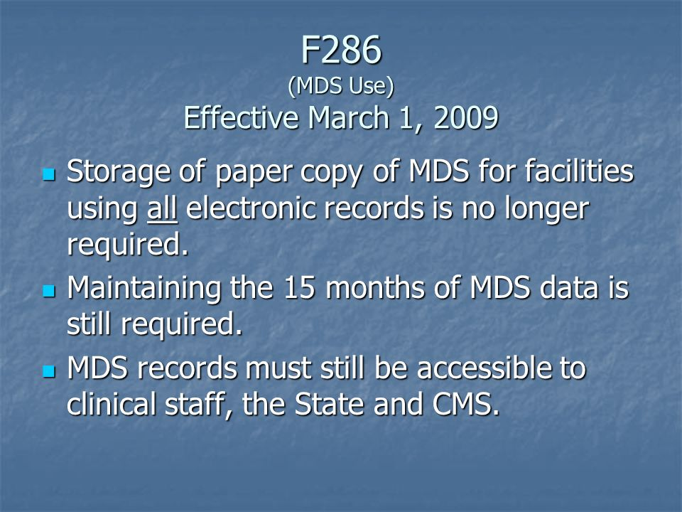 F286 (MDS Use) Effective March 1, 2009